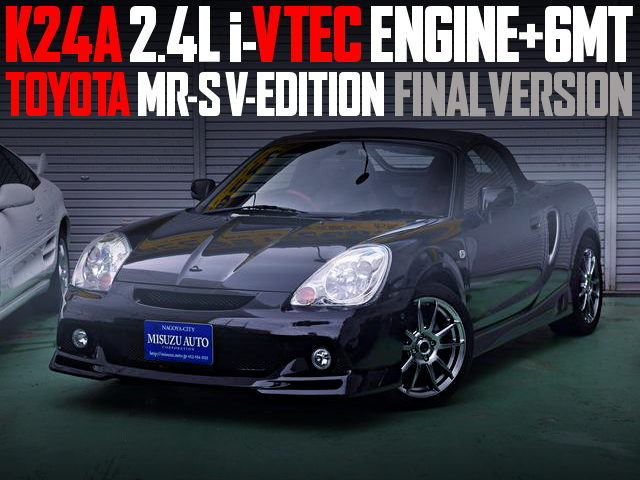 K24A iVTEC 6MT MRS V-EDITION FINAL VERSION