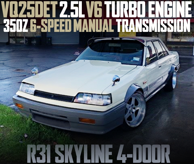 VQ25DET V6 ENGINE SWAP R31 SKYLINE 4-DOOR