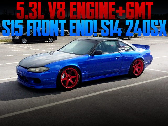 5300cc V8 ENGINE WITH 6MT S14 240SX