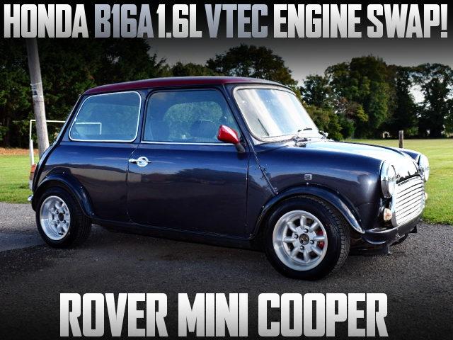 B16A VTEC SWAP ROVER MINI COOPER