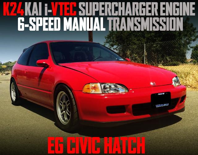 K24A iVTEC SUPERCHARGER ENGINE EG CIVIC