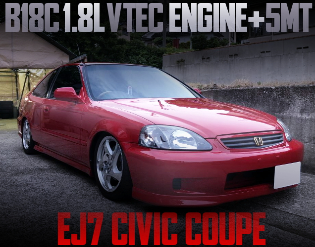 B18C VTEC ENGINE EJ7 CIVIC COUPE RED