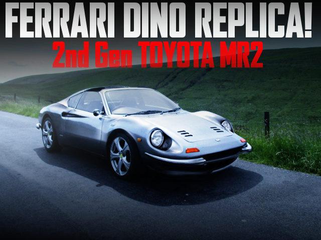 FERRARI DINO REPLICA 2nd Gen MR2