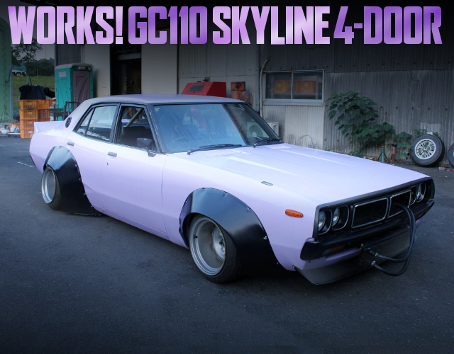 WORKS WIDEBODY GC110 SKYLINE 4-DOOR