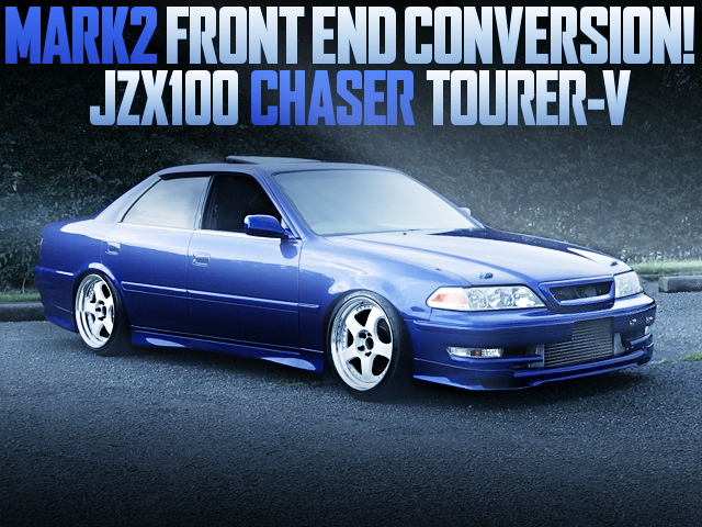 MARK2 FRONT END JZX100 CHASER