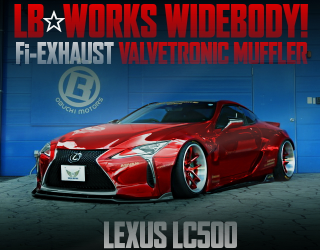 LB-WORKS WIDEBODY LEXUS LC500