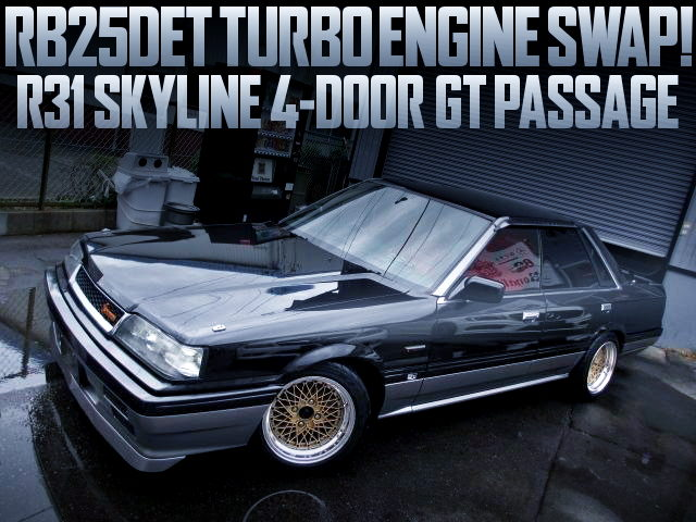 RB25DET TURBO ENGINE SWAP R31 SKYLINE PASSAGE