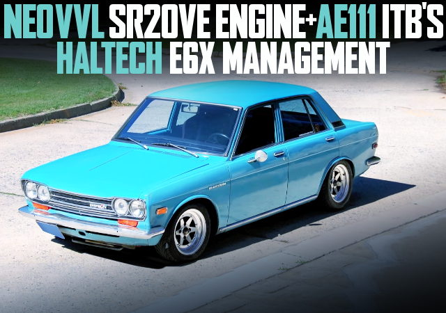 NEO VVL SR20VE WITH AE111 ITB 510 DATSUN 1600