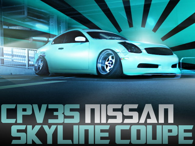 CAMBER STANCE CPV35 SKYLINE COUPE