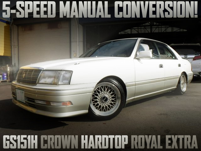 5-SPEED MANUAL CONVERSION GS151H CROWN HARDTOP