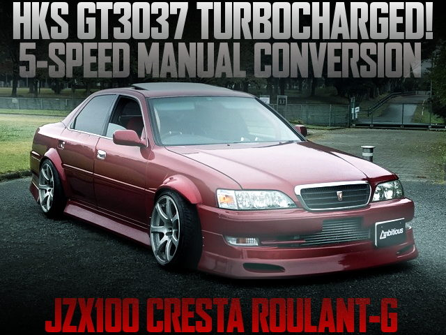 1JZ WITH GT3037 TURBO AND 5MT JZX100 CRESTA WIDEBODY