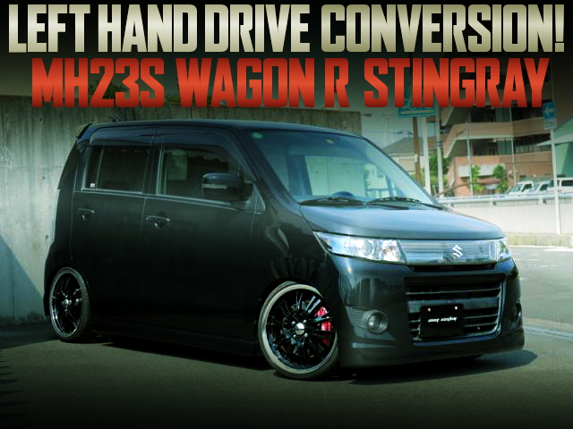 LHD CONVERSION MH23S WAGON-R STINGRAY