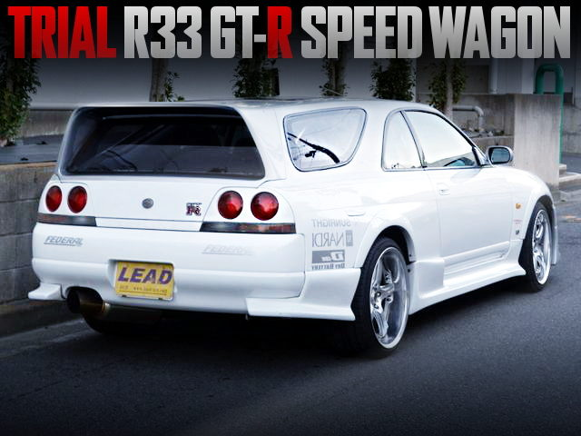 TRIAL R33 GTR SPEED WAGON