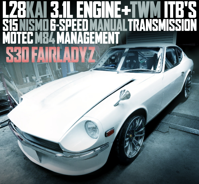 L28 3100cc ITB 6MT MOTEC S30Z WHITE