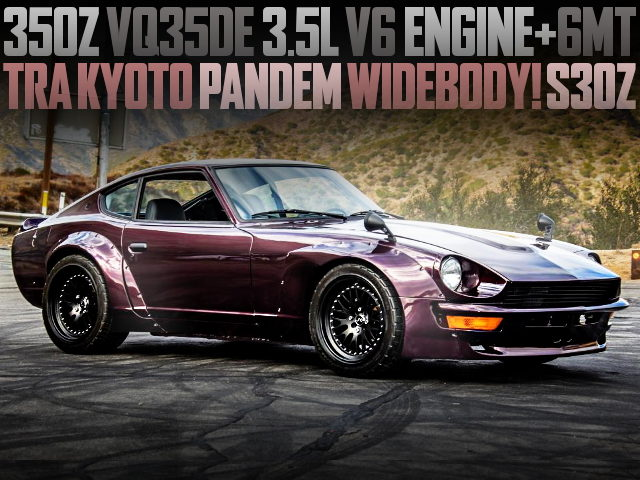 VQ35DE WITH 6MT S30 DATSUN 240Z PANDEM WIDEBODY