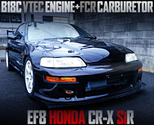 B18C WITH FCR CARBS EF8 CRX SIR