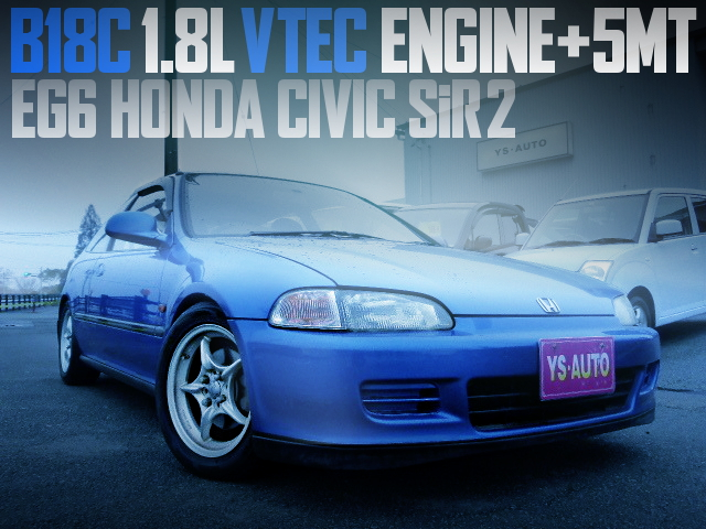 B18C VTEC ENGINE EG6 CIVIC SiR2