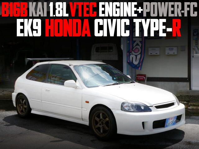 B16B 1800cc WITH POWER-FC EK9 CIVIC TYPE-R