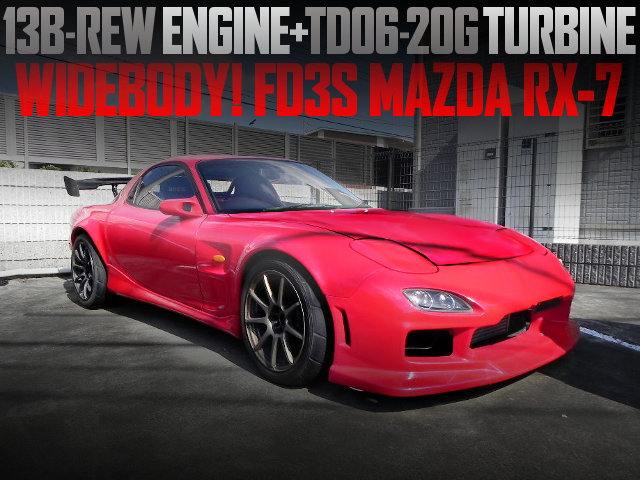 13B-REW WITH TD06-20G TURBO FD3S RX7 WIDEBODY