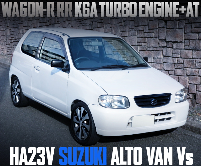 K6A TURBO ENGINE HA23V ALTO VAN Vs