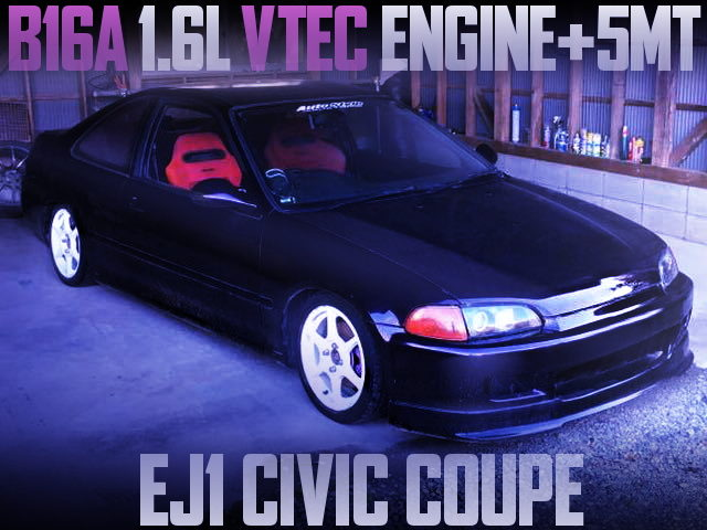 B16A VTEC ENGINE WITH 5MT EJ1 CIVIC COUPE