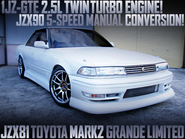 1JZ TWINTURBO ENGINE WITH 5MT INTO JZX81 MARK2 GRANDE LTD