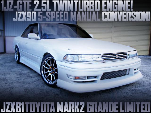 1JZ TWINTURBO ENGINE WITH 5MT INTO JZX81 MARK2 GRANDE LTD