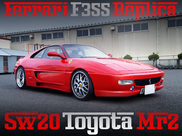 FERRARI F355 REPLICA SW20 MR2