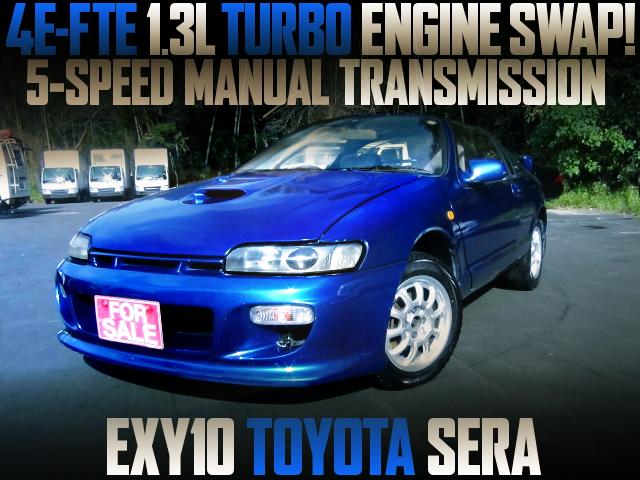 4E-FTE 1300cc TURBO ENGINE SWAP EXY10 TOYOTA SERA