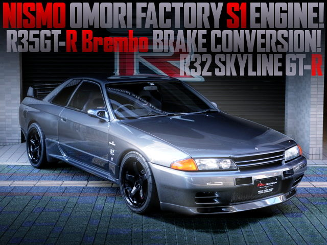 NISMO OMORI FACTORY S1 ENGINE R32GTR