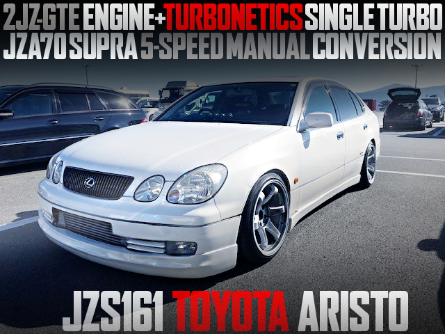 TURBONETICS SINGLE TURBO AND 5MT ON JZS161 ARISTO