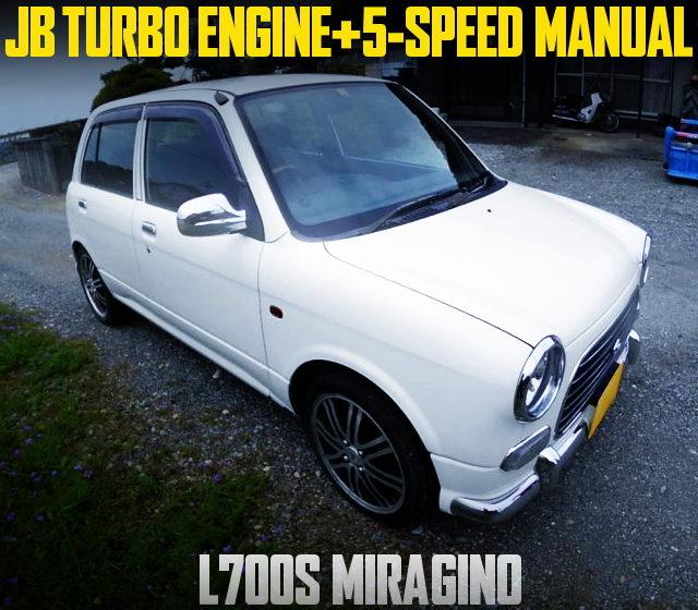 L700S MIRAGINO JB TURBO ENGINE