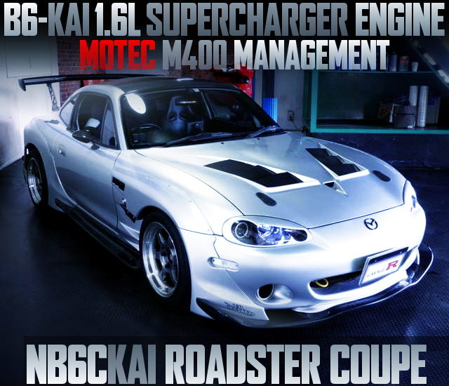 B6ZE SUPERCHARGER ENGINE NB6C KAI ROADSTER COUPE