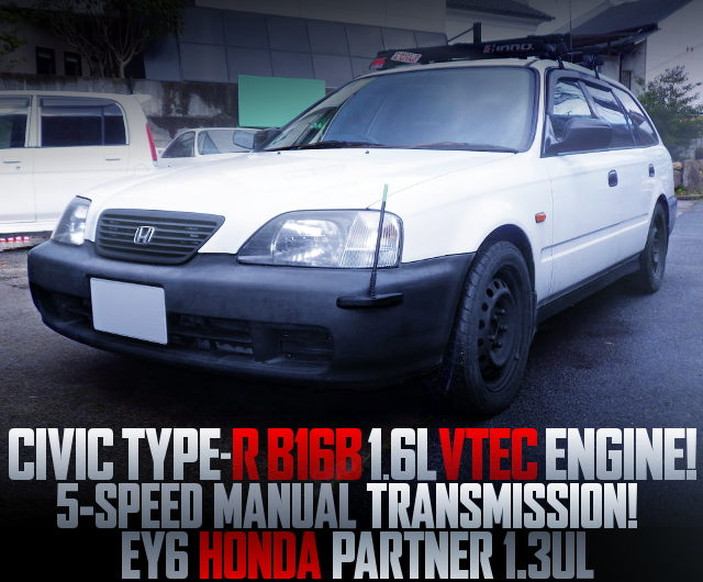 B16B VTEC ENGINE SWAP EY6 PARTNER