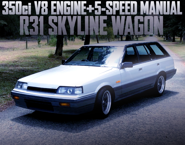 350ci SMALL BLOCK SWAP R31 SKYLINE WAGON