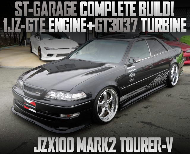 ST-GARAGE COMPLETE BULD TO JZX100 MARK2 TOURER-V