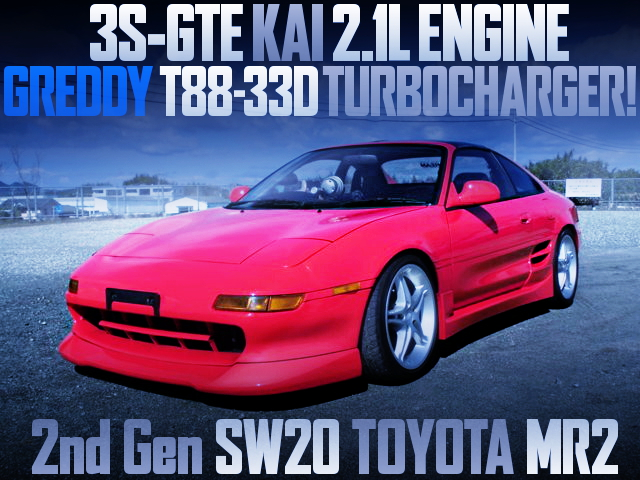 3S-GTE KAI 2.1L WITH T88-33D TURBO SW20 MR2