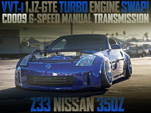 1JZ-GTE VVTi TURBO ENGINE SWAP Z33 350Z