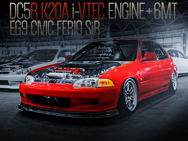 DC5R K20A ENGINE WITH 6MT INTO EG9 CIVIC FERIO SiR
