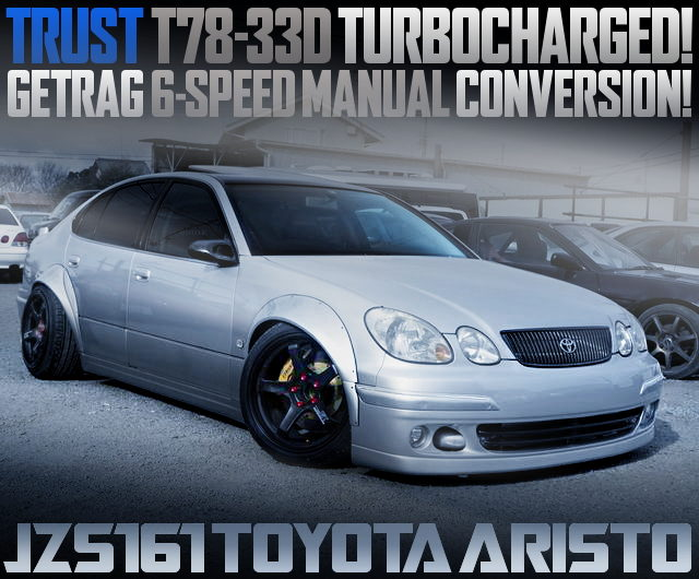 T78-33D TURBO WITH 6MT FOR JZS161 ARISTO