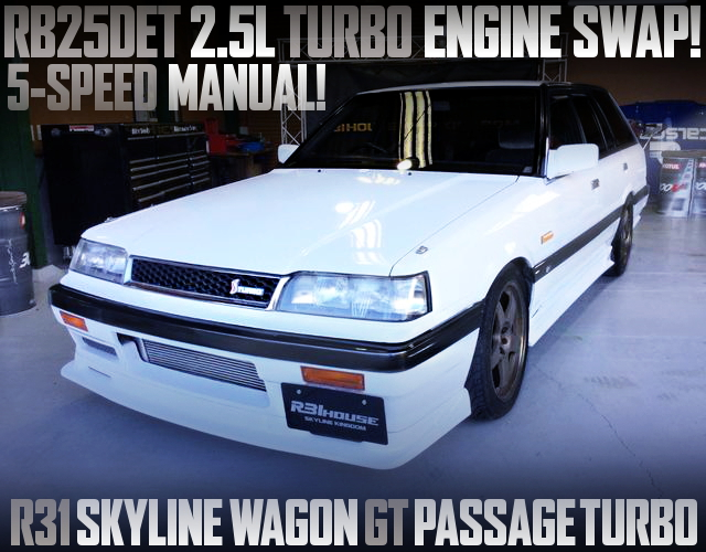 RB25DET TURBO ENGINE SWAP R31 SKYLINE WAGON