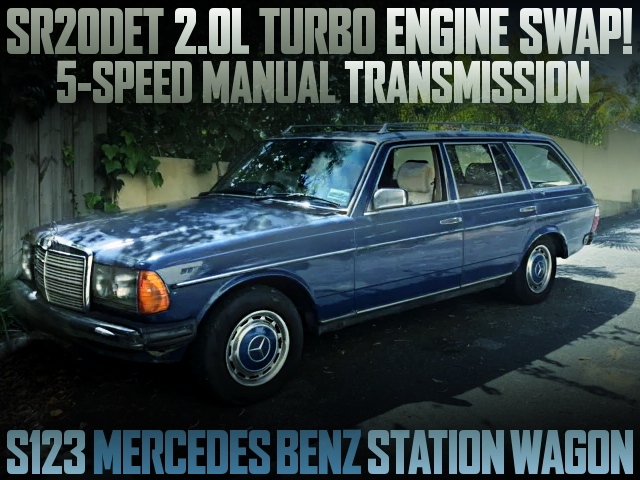SR20 TURBO ENGINE SWAP S123 BENZ WAGON 200T