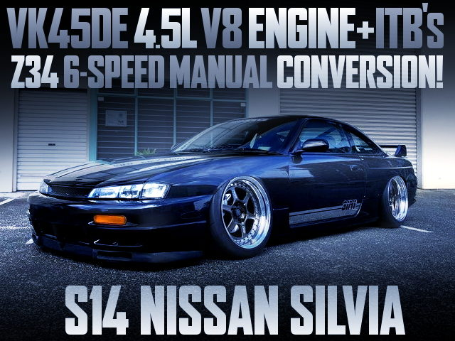 VK45DE V8 ENGINE WITH ITBs INTO S14 SILVIA