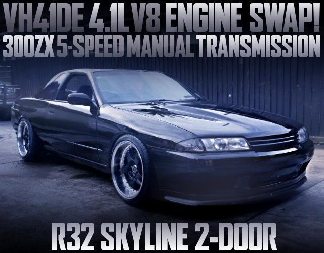 VH41DE V8 ENGINE SWAP R32 SKYLINE 2-DOOR