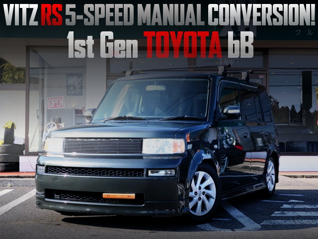 5MT CONVERSION 1NZ 1500cc ENGINE MODEL OF TOYOTA bB