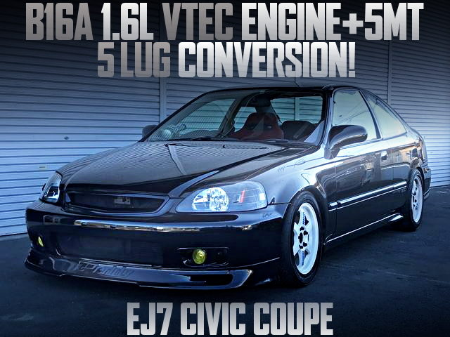 B16A VTEC ENGINE SWAP EJ7 CIVIC COUPE