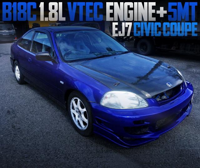 B18C VTEC ENGINE EJ7 CIVIC COUPE