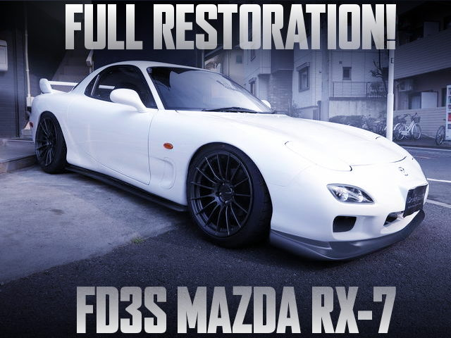 FULL RESTORATION FD3S MAZDA RX-7