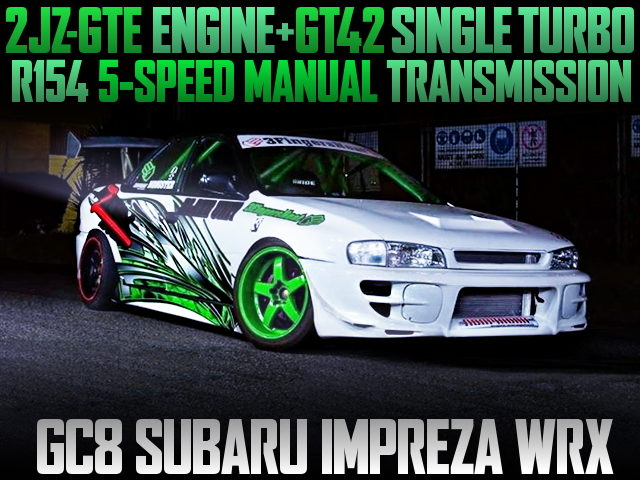 2JZ-GTE ENGINE SWAP GC8 IMPREZA WRX
