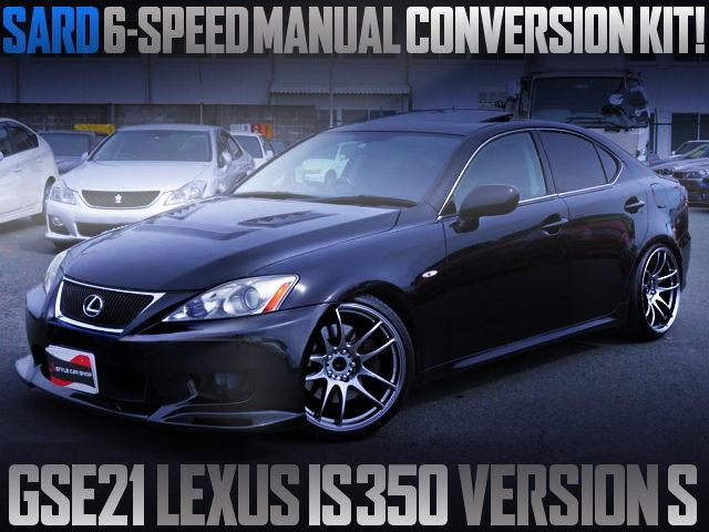 SARD 6MT CONVERSION TO GSE21 LEXUS IS350 VER S BLACK